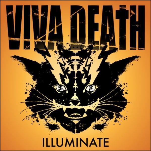 Viva Death Illuminate Punk Rock Theory
