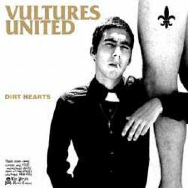 Vultures United – Dirt Hearts