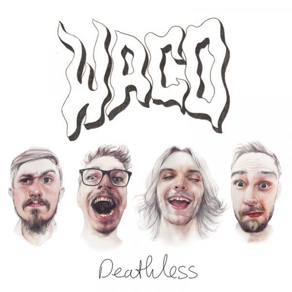 WACO - Deathless