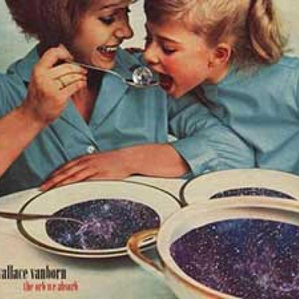 Wallace Vanborn – The Orb We Absorb