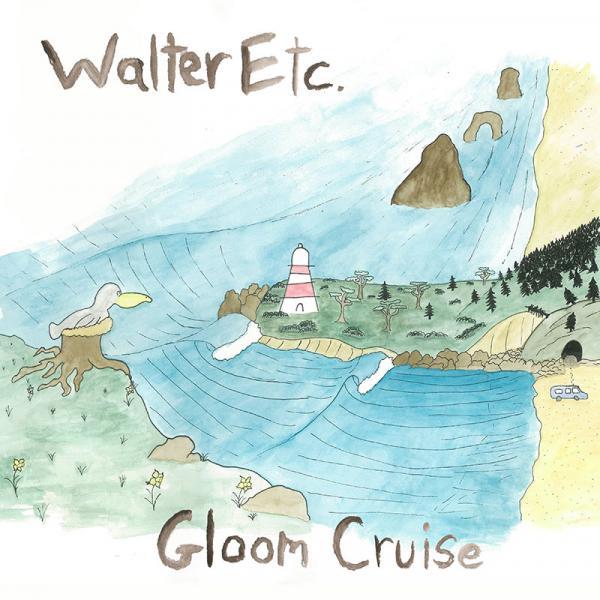 Walter Etc. - Gloom Cruise