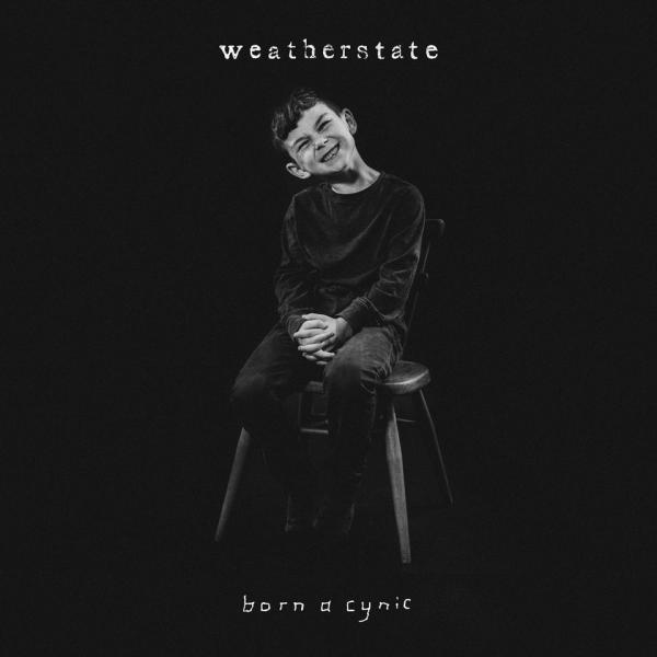 Weatherstate Born A Cynic Punk Rock Theory
