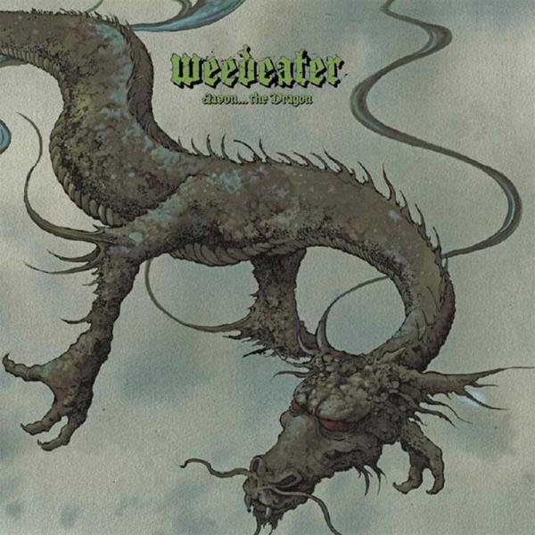Weedeater - Jason… The Dragon