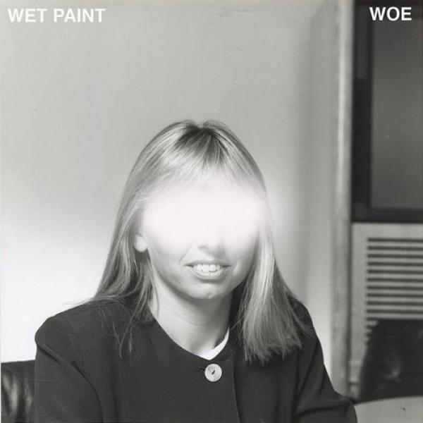 Wet Paint - Woe