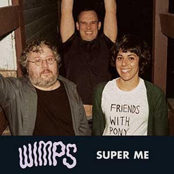 Wimps – Super Me