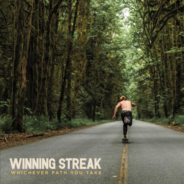 Winning Streak Whichever Path You Take Punk Rock Theory