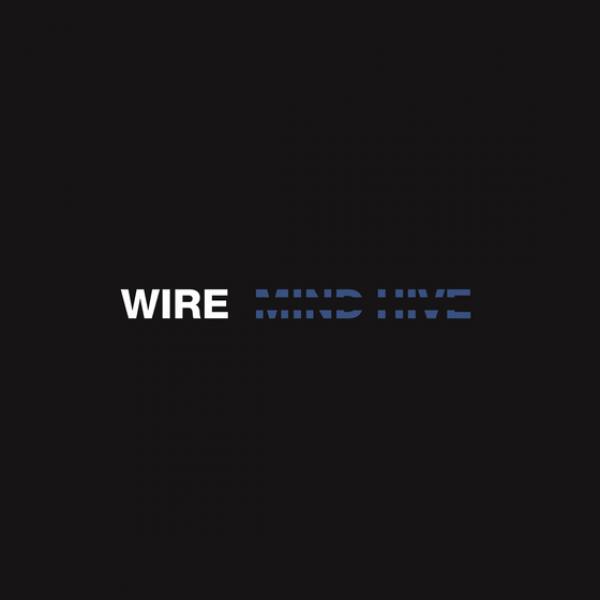 Wire Mind Hive Punk Rock Theory