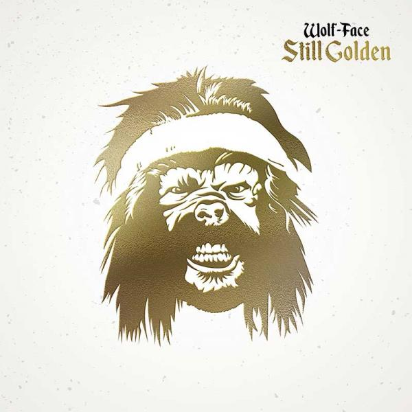 Wolf-Face Still Golden