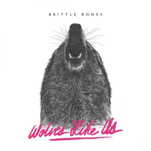 Wolves Like Us Brittle Bones Punk Rock Theory