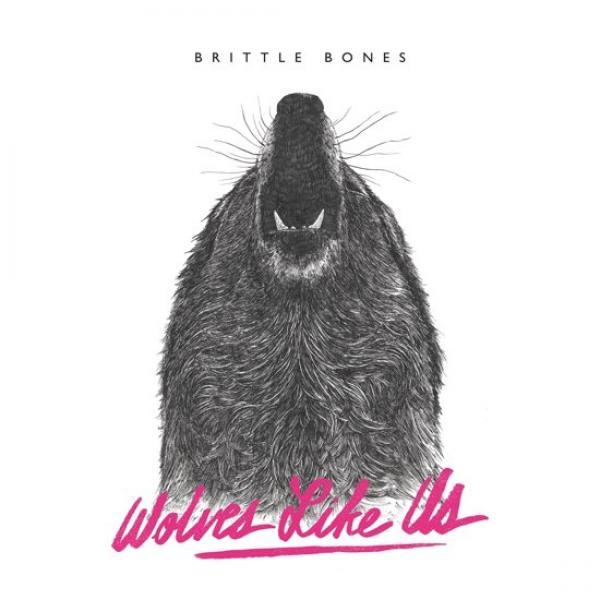 Wolves Like Us Brittle Bones Punk Rock Theory