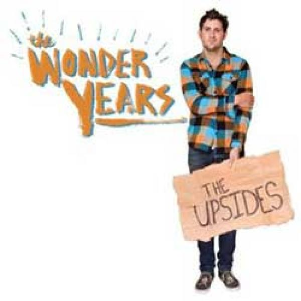 The Wonder Years – The Upsides