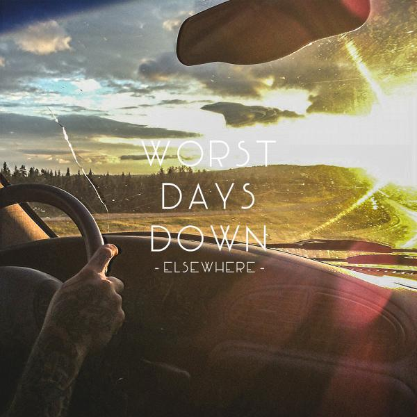 Worst Days Down - Elsewhere