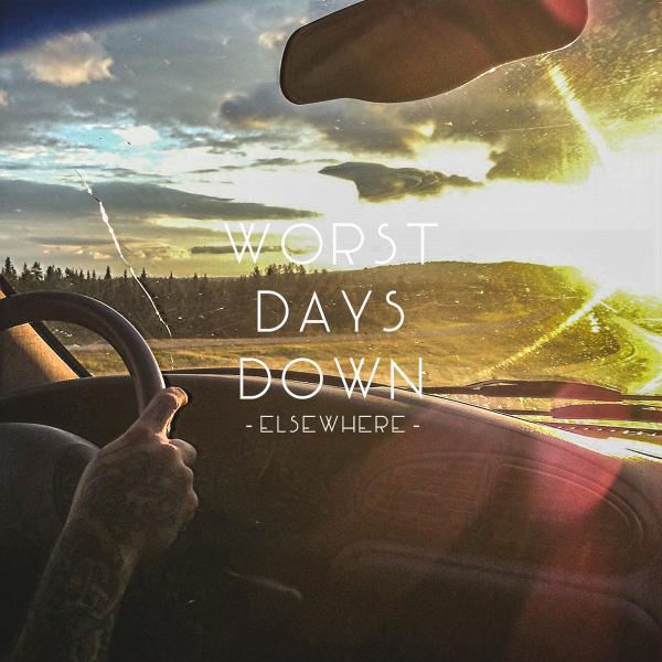 Worst Days Down - Elsewhere