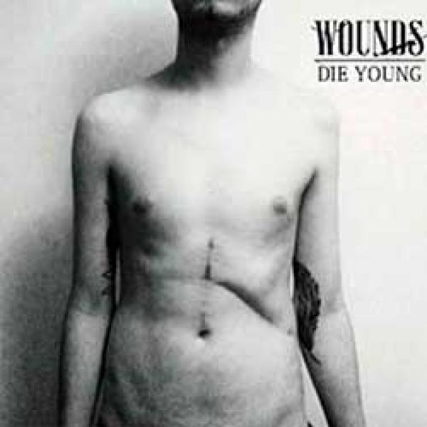 Wounds – Die Young