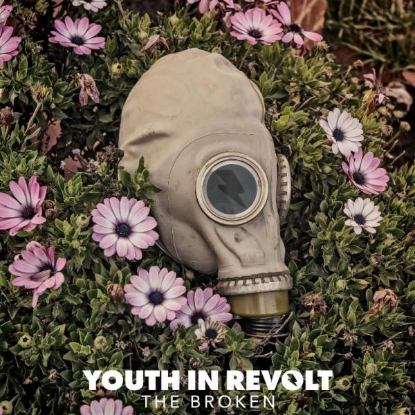 Youth In Revolt - The Broken