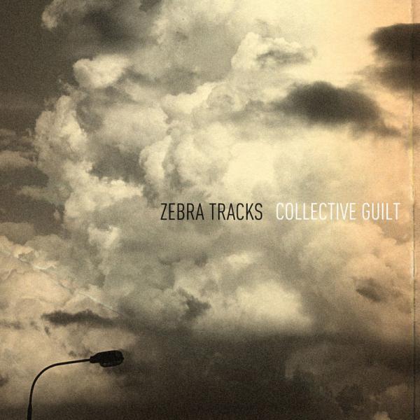 Zebra Tracks - Collective Guilt
