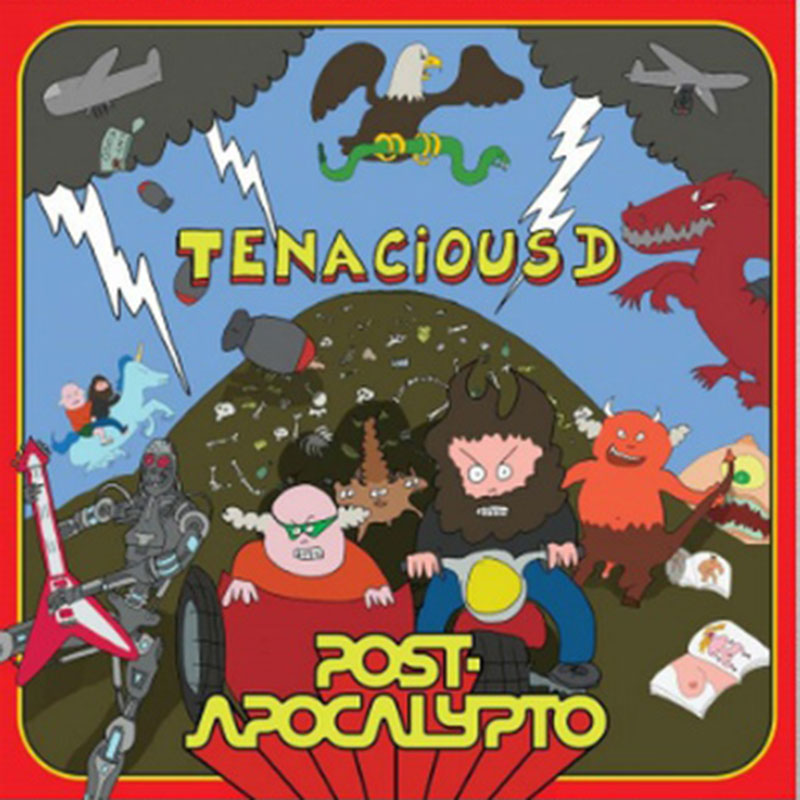 Tenacious D Post-Apocalypto Punk Rock Theory