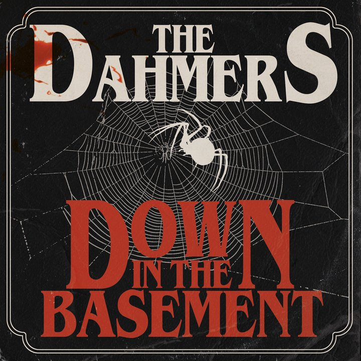 The Dahmers Down In The Basement Punk Rock Theory