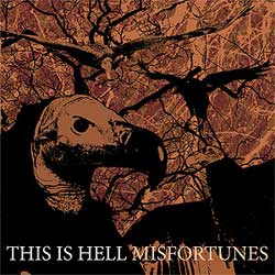 This Is Hell – Misfortunes