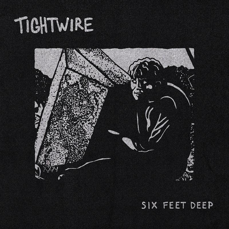 Tightwire Six Feet Deep Punk Rock Theory