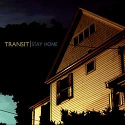 Transit – Stay Home EP